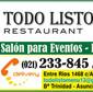 Todo Listo Restaurant de DELIVERY en LAS MERCEDES